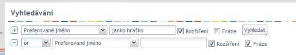 Okno pro vyhledávání - kombinace vyhledávácích kritérií